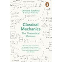 Classical Mechanics : The Theoretical Minimum