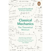 Classical Mechanics: The Theoretical Minimum by George Hrabovsky (Paperback, 2014)