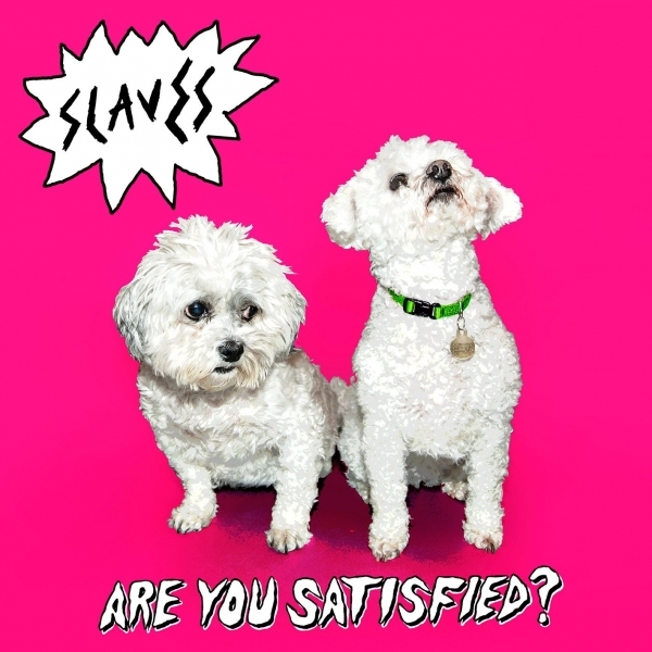 Slaves - Are You Satisfied? CD