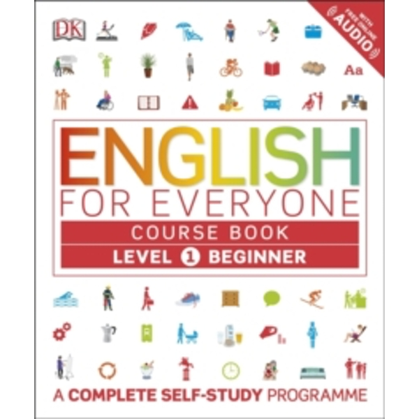 English for Everyone Course Book Level 1 Beginner : A Complete Self-Study Programme