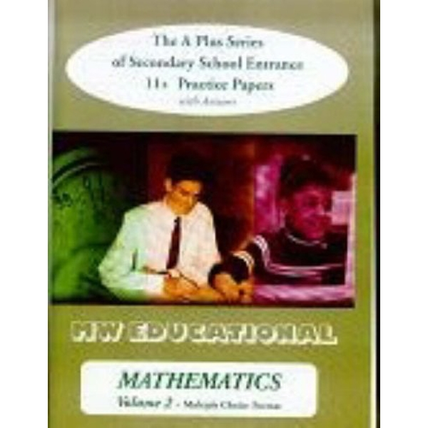 Mathematics  (multiple Choice Format) The A Plus Series of Secondary School Entrance 11+ Practice Papers (with Answers) 2003 Paperback