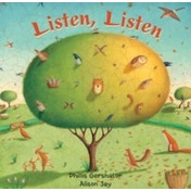 Listen, Listen by Phillis Gershator (Board book, 2008)