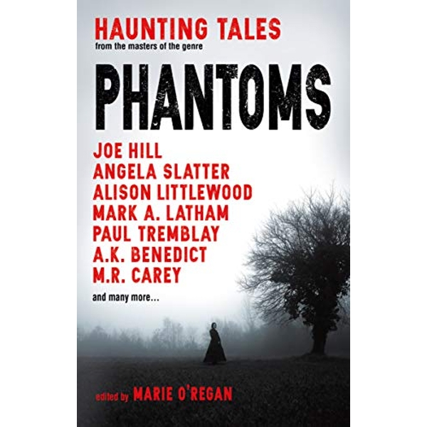 Phantoms: Haunting Tales from Masters of the Genre  Paperback / softback 2018