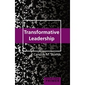 Transformative Leadership Primer by Carolyn M. Shields (Paperback, 2016)