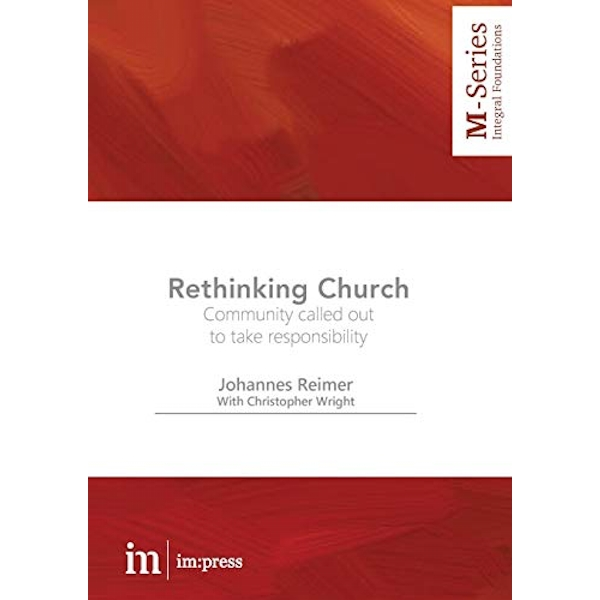 Rethinking Church Community called out to take responsibility Paperback / softback 2018