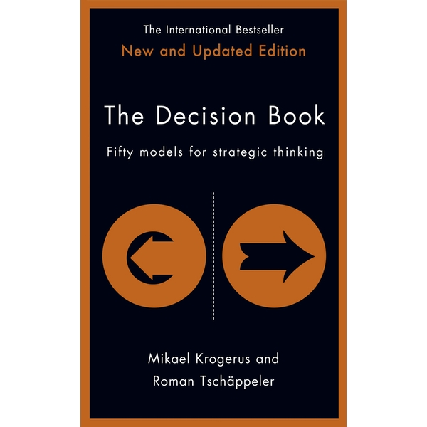 The Decision Book: Fifty models for strategic thinking (New Edition) Hardcover - 13 July 2017