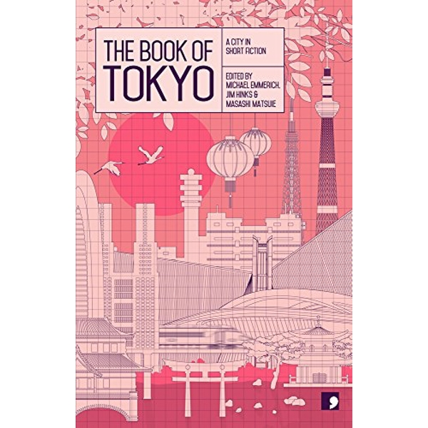 The Book of Tokyo: A City in Short Fiction by Comma Press (Paperback, 2015)