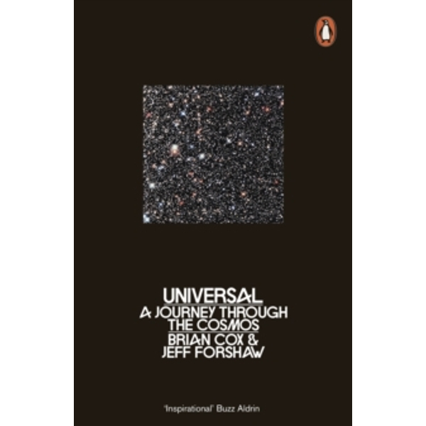 Universal: A Journey Through the Cosmos by Brian Cox, Jeff Forshaw (Paperback, 2017)