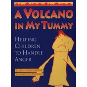 A Volcano in My Tummy: Helping Children to Handle Anger by Eliane Whitehouse, Warwick Pudney (Paperback, 1997)