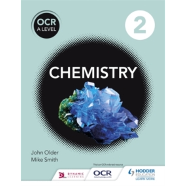 OCR A Level Chemistry Student Book 2 by Mike Smith, John Older (Paperback, 2015)
