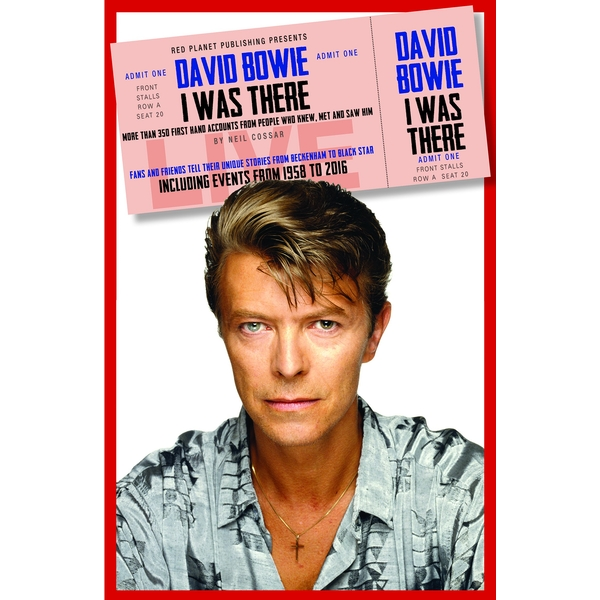 David Bowie: I Was There: More than 350 first-hand accounts by people who knew, met or saw him by Neil Cossar (Paperback, 2017)