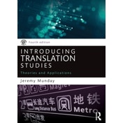 Introducing Translation Studies: Theories and Applications by Jeremy Munday (Paperback, 2016)