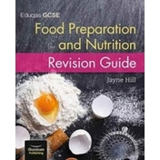 Eduqas GCSE Food Preparation and Nutrition: Revision Guide by Jayne Hill (Paperback, 2017)