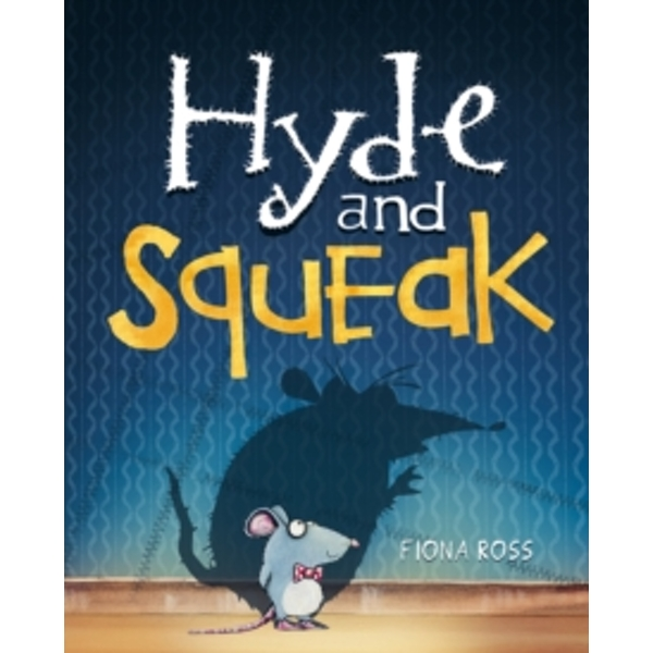 Hyde and Squeak Hardcover