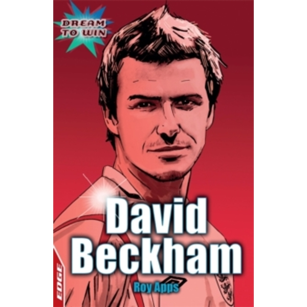 EDGE: Dream to Win: David Beckham