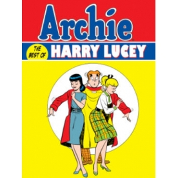 Archie: The Best of Harry Lucey Volume 1