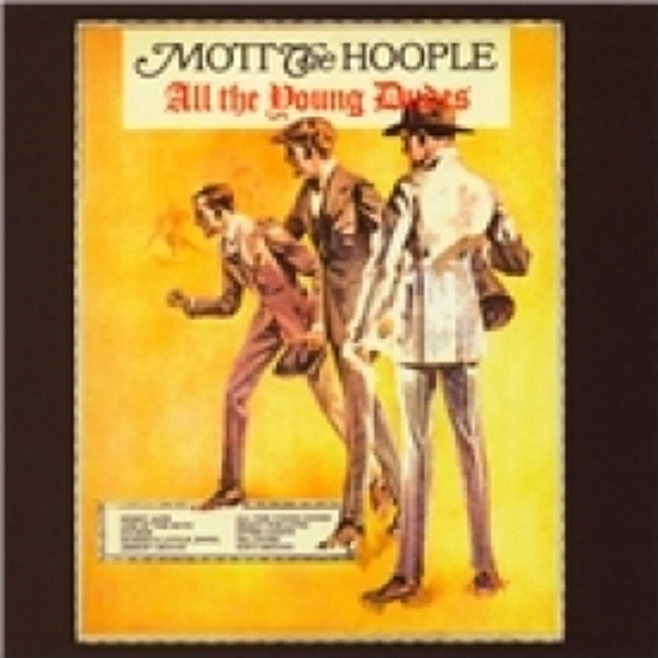 Mott the Hoople All The Young Dudes CD