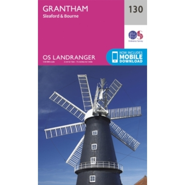 Grantham, Sleaford & Bourne by Ordnance Survey (Sheet map, folded, 2016)