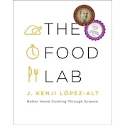 The Food Lab : Better Home Cooking Through Science [Damaged]