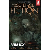 John Carpenter's Tales of Science Fiction: VORTEX Paperback
