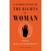 A Vindication of the Rights of Woman (Vintage Feminism Short Edition) by Mary Wollstonecraft (Paperback, 2015)