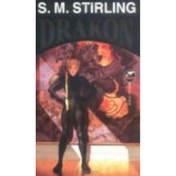 Drakon by S. M. Stirling (Book, 1996)