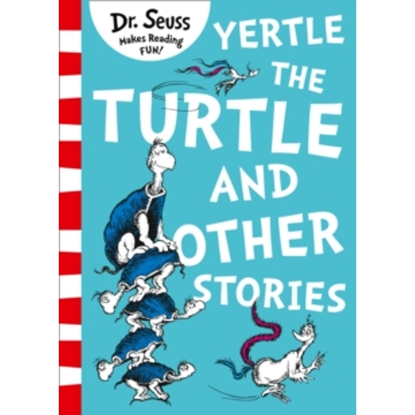 Yertle the Turtle and Other Stories