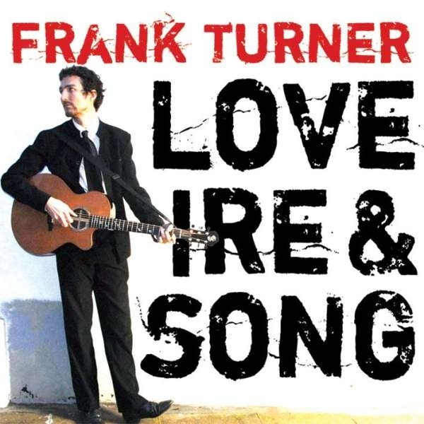 Frank Turner - Love ire And Song CD