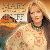 Mary Duff - Just A Country Girl CD