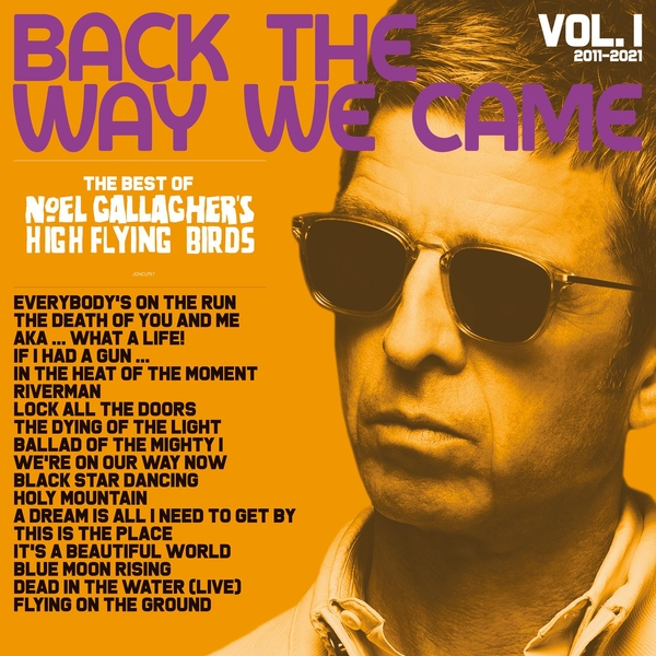 Noel Gallagher's High Flying Birds - Back The Way We Came Vol 1 (2011 - 2021) Vinyl