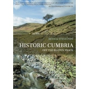 Historic Cumbria : Off the Beaten Track