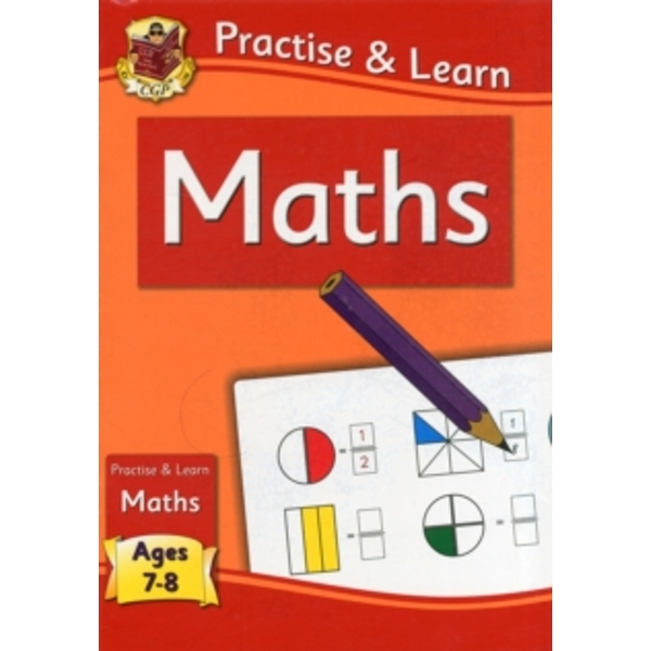 Practise & Learn: Maths (Age 7-8) by CGP Books (Paperback, 2011)