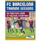 SoccerTutor FC Barcelona Training Sessions (160 Practices) Book