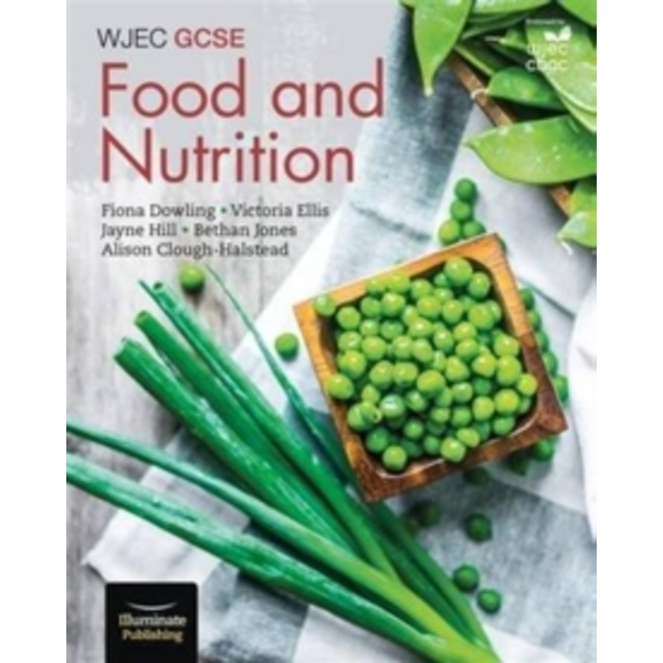 WJEC GCSE Food and Nutrition : Student Book