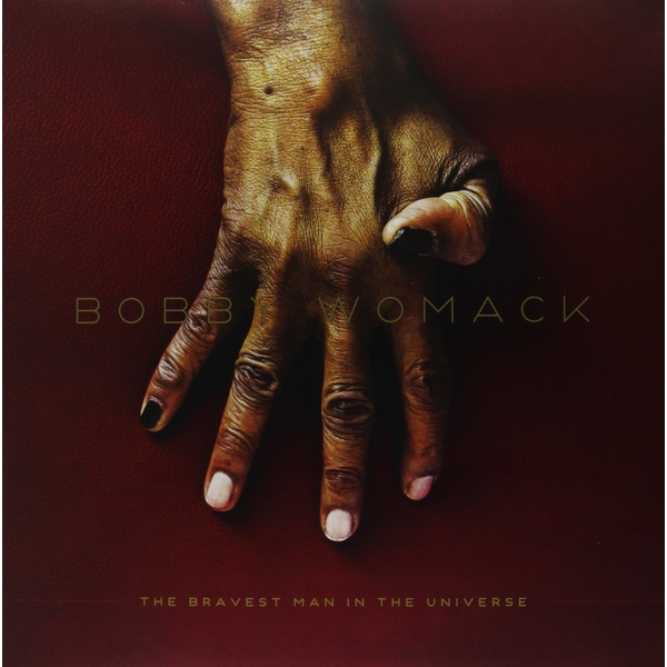 Bobby Womack - The Bravest Man In The Universe Vinyl