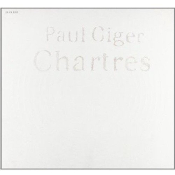 Paul Giger - Chartres Vinyl