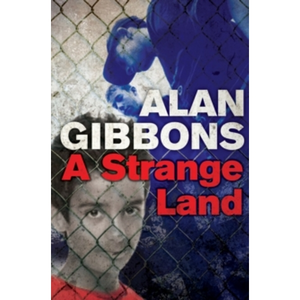 A Strange Land by Alan Gibbons (Paperback, 2015)