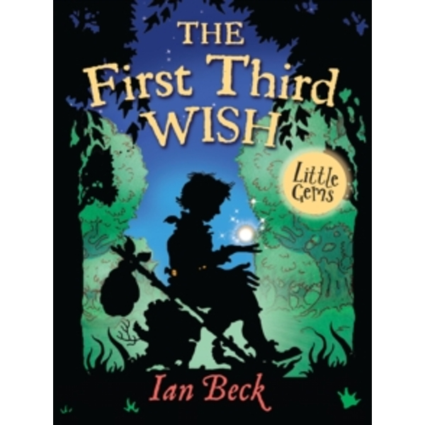 The First, Third Wish by Ian Beck (Paperback, 2013)