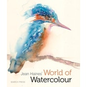 Jean Haines' World of Watercolour by Jean Haines (Hardback, 2015)
