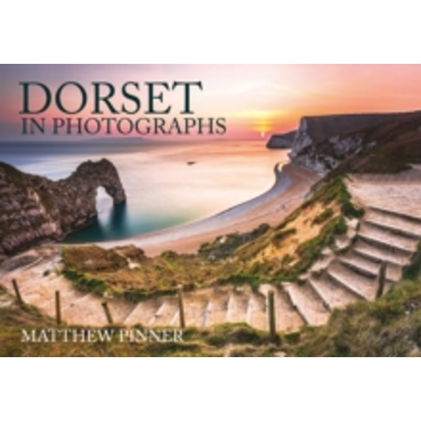 Dorset in Photographs