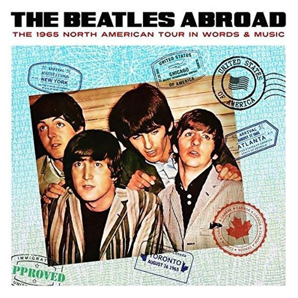 Beatles - Abroad... The 1965 North American Tour In Words & Music Vinyl