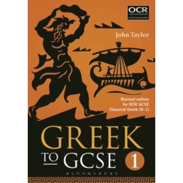 Greek to GCSE: Part 1 : for OCR GCSE Classical Greek (9-1)