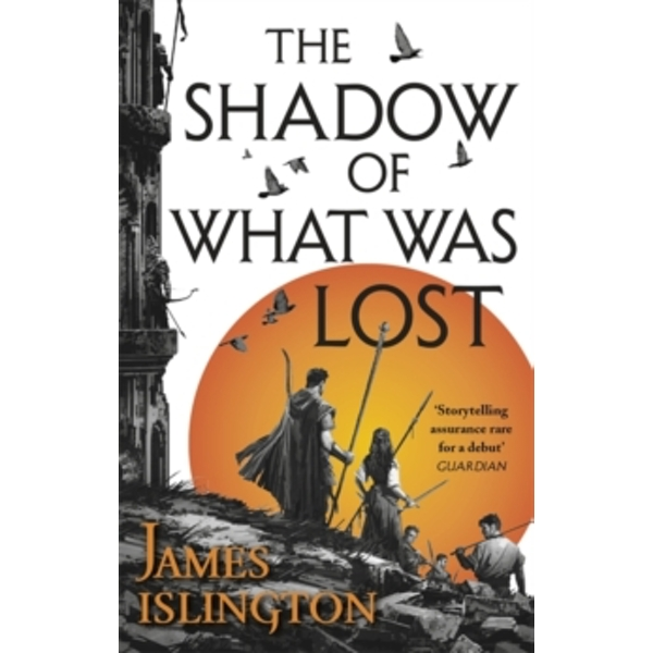 The Shadow of What Was Lost : Book One of the Licanius Trilogy (Paperback, 2017)