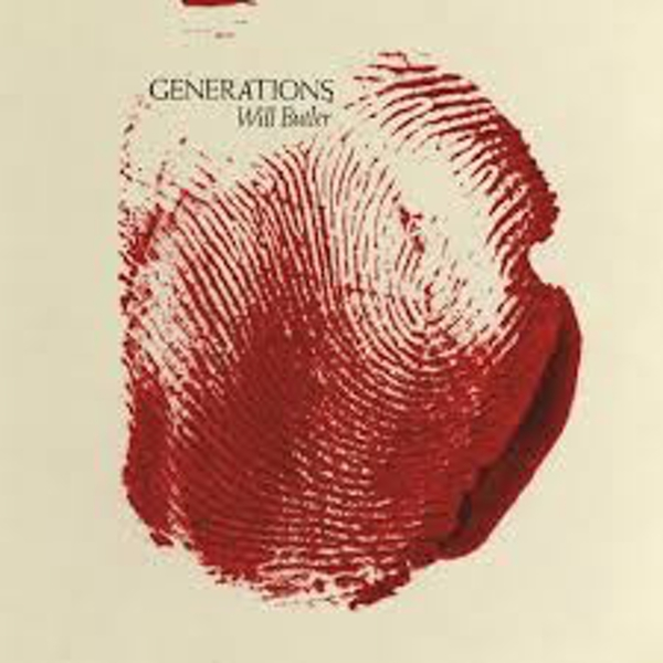 Will Butler – Generations Limited Edition Clear With Red Splatter Vinyl