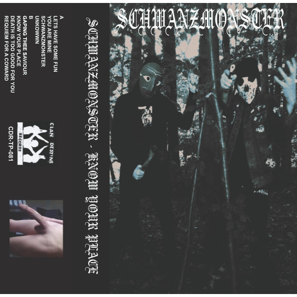 Schwanzmonster ‎- Know Your Place Cassette