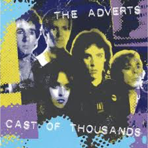 The Adverts – Cast Of Thousands Limited Edition White Vinyl