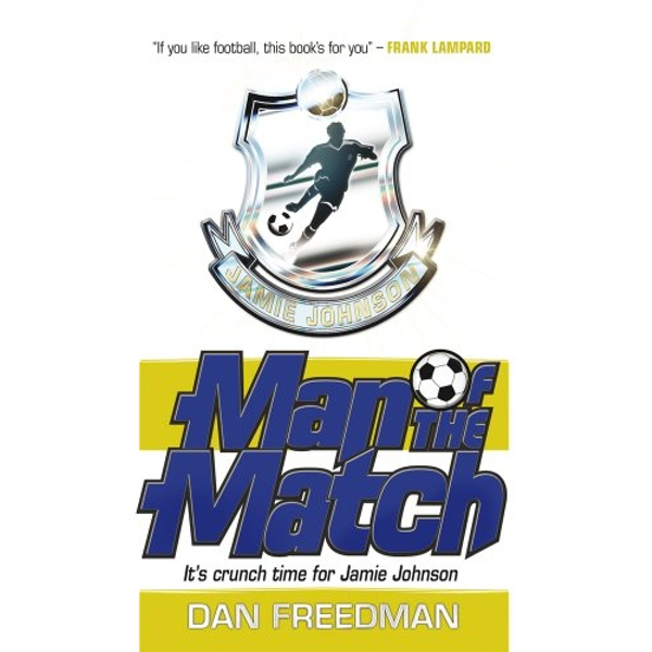 Man of the Match by Dan Freedman (Paperback, 2012)