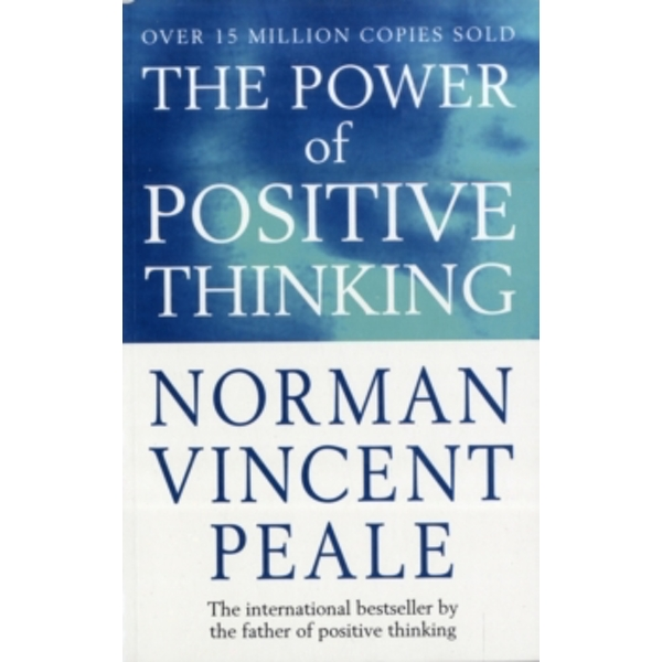 The Power Of Positive Thinking by Dr. Norman Vincent Peale (Paperback, 1990)