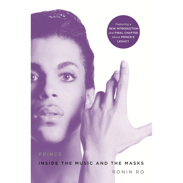 Prince: Inside the Music and the Masks Paperback – 2 Aug 2016