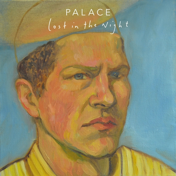 Palace - Lost In The Night Vinyl